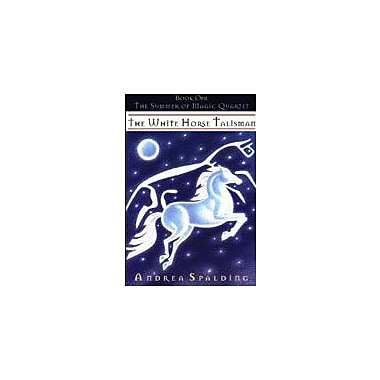 Orca Book Publishers The White Horse Talisman Reading & Writing Workbook, Grade 3 - Grade 7 [eBook]