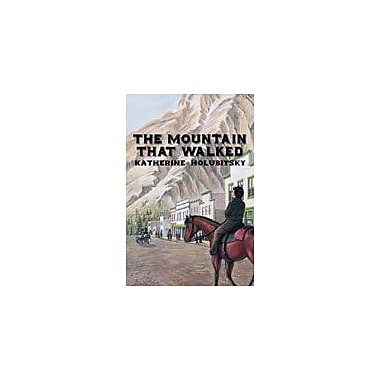 Orca Book Publishers The Mountain That Walked Reading & Writing Workbook, Grade 5 - Grade 8 [eBook]
