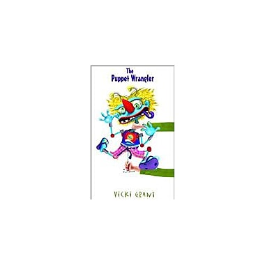 Orca Book Publishers The Puppet Wrangler Reading & Writing Workbook, Grade 3 - Grade 7 [eBook]