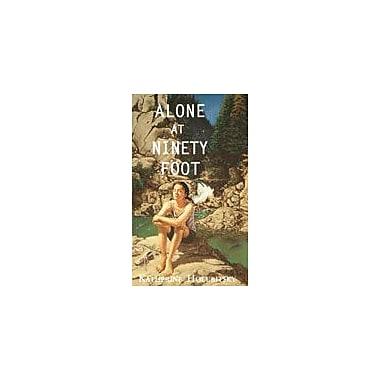 Orca Book Publishers Alone At Ninety Foot Reading & Writing Workbook, Grade 6 - Grade 8 [eBook]