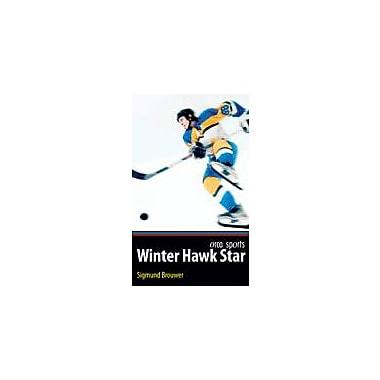 Orca Book Publishers Winter Hawk Star Reading & Writing Workbook, Grade 4 - Grade 6 [eBook]