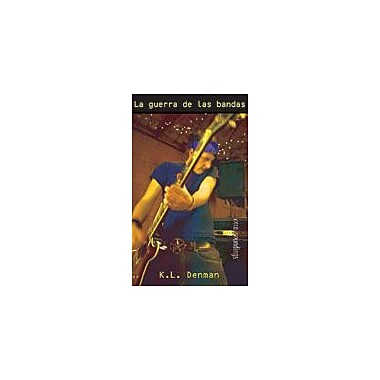 Orca Book Publishers La Guerra De Las Bandas Language Arts Workbook, Grade 8 - Grade 12 [eBook]