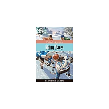 Orca Book Publishers Going Places Reading & Writing Workbook, Grade 2 - Grade 4 [eBook]