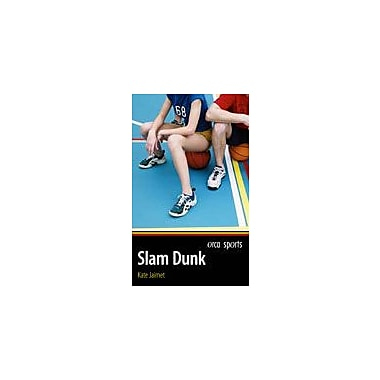 Orca Book Publishers Slam Dunk Reading & Writing Workbook, Grade 4 - Grade 6 [eBook]