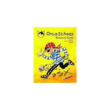 Orca Book Publishers Orca Echoes Resource Guide Reading & Writing Workbook, Grade 2 - Grade 4 [eBook]