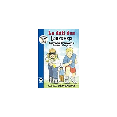 Orca Book Publishers Le Defi Des Loups Gris Language Arts Workbook, Grade 2 - Grade 3 [eBook]