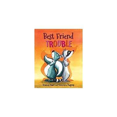 Orca Book Publishers Best Friend Trouble Reading & Writing Workbook, Grade 1 - Grade 2 [eBook]
