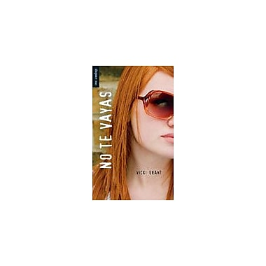 Orca Book Publishers No Te Vayas Reading & Writing Workbook, Grade 8 - Grade 12 [eBook]