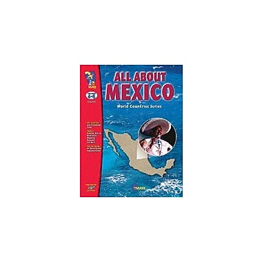 On The Mark Press All About Mexico Geography Workbook, Grade 4 - Grade 6 [eBook]