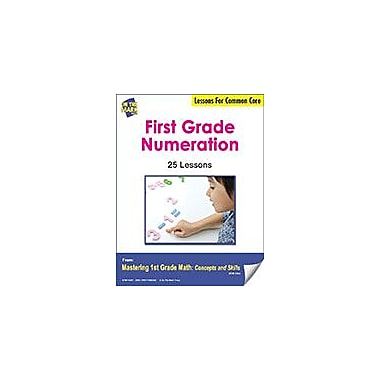 On The Mark Press First Grade Numeration Lessons For Common Core Math Workbook, Grade 1 [eBook]