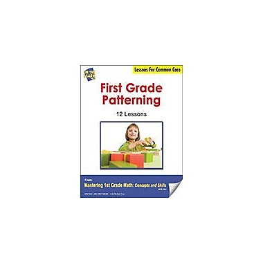 On The Mark Press First Grade Patterning Lesson For Common Core Math Workbook, Grade 1 [eBook]