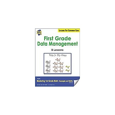 On The Mark Press First Grade Data Management Lessons For Common Core Math Workbook, Grade 1 [eBook]