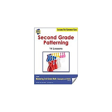 On The Mark Press Second Grade Patterning Lesson For Common Core Math Workbook, Grade 2 [eBook]