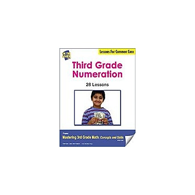 On The Mark Press Third Grade Numeration Lessons for Common Core Math Workbook, Grade 3 [eBook]