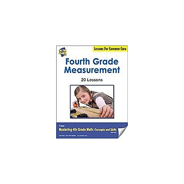 On The Mark Press Fourth Grade Measurement Lessons For Common Core Math Workbook, Grade 4 [eBook]