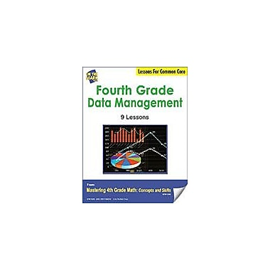 On The Mark Press Fourth Grade Data Management Lessons For Common Core Math Workbook, Grade 4 [eBook]