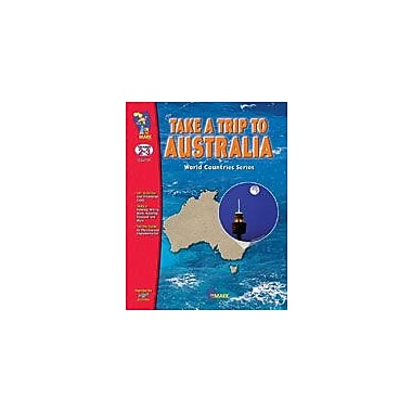 On The Mark Press Take A Trip to Australia Geography Workbook, Grade 2 - Grade 3 [eBook]