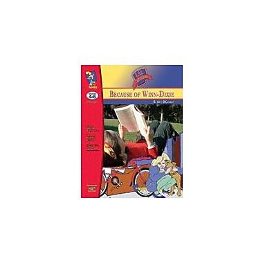 On The Mark Press Because of Winn Dixie Lit Link: Novel Study Guide Language Arts Workbook, Grade 4 - Grade 6 [eBook]