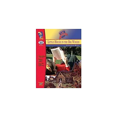 On The Mark Press Little House In the Big Woods Lit Link: Novel Study Guide Language Arts Workbook, Grade 4 - Grade 6 [eBook]