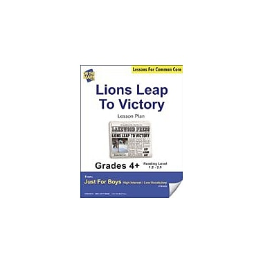 On The Mark Press Lions Leap to Victory (Fiction, Newspaper Report) Grade Level 2.7 Aligned to Common Core E-Lesson Plan [eBook]