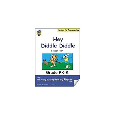 On The Mark Press Hey Diddle Diddle Literacy Building Nursery Rhyme Aligned to Common Core Workbook [eBook]