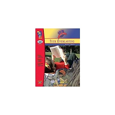 On The Mark Press Tuck Everlasting Lit Link Gr. 4-6: Novel Study Guide Language Arts Workbook, Grade 4 - Grade 6 [eBook]