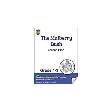 On The Mark Press The Mulberry Bush Lesson Plan Reading & Writing Workbook, Grade 1 - Grade 3 [eBook]