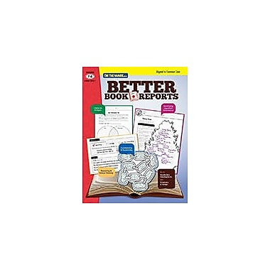 On The Mark Press Better Book Reports Aligned to Common Core Problem Solving Workbook, Grade 7 - Grade 8 [eBook]