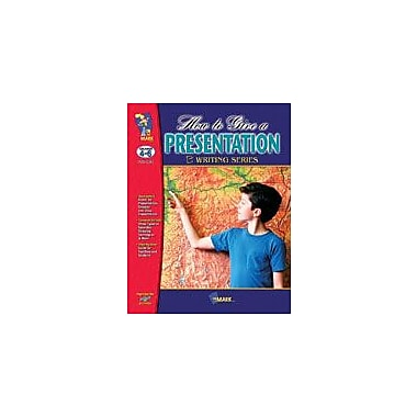 On The Mark Press How to Give A Presentation Language Arts Workbook, Grade 4 - Grade 6 [eBook]