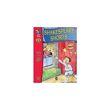 On The Mark Press Shakespeare Shorts, Performing Arts Language Arts Workbook, Grade 4 - Grade 6 [eBook]