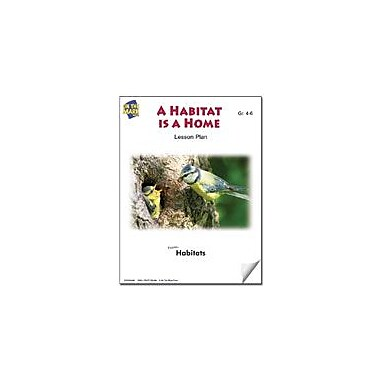 On The Mark Press A Habitat Is A Home Lesson Plan Science Workbook, Grade 4 - Grade 6 [eBook]