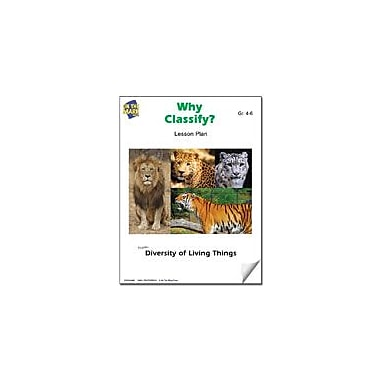 On The Mark Press Why Classify? Lesson Plan Science Workbook, Grade 4 - Grade 6 [eBook]