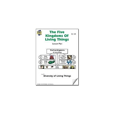 On The Mark Press The Five Kingdoms of Living Things Lesson Plan Science Workbook, Grade 4 - Grade 6 [eBook]