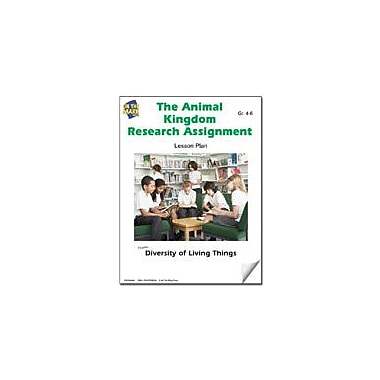 On The Mark Press The Animal Kingdom Research Assignment Lesson Plan Science Workbook, Grade 4 - Grade 6 [eBook]