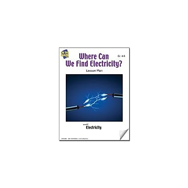 On The Mark Press Where Can We Find Electricity? Lesson Plan Science Workbook, Grade 4 - Grade 6 [eBook]