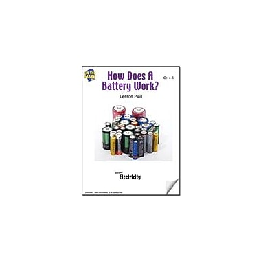 On The Mark Press How Does A Battery Work? Lesson Plan Science Workbook, Grade 4 - Grade 6 [eBook]