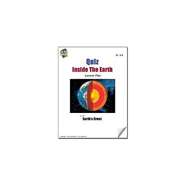 On The Mark Press Quiz Inside the Earth Lesson Plan Science Workbook, Grade 6 - Grade 8 [eBook]