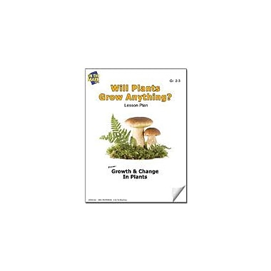 On The Mark Press Will Plants Grow Anything? Lesson Plan Science Workbook, Grade 2 - Grade 3 [eBook]