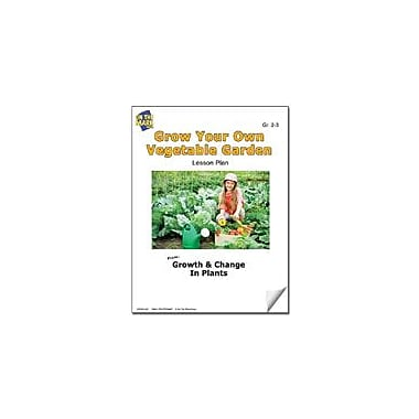 On The Mark Press Grow Your Own Vegetable Garden Lesson Plan Science Workbook, Grade 2 - Grade 3 [eBook]