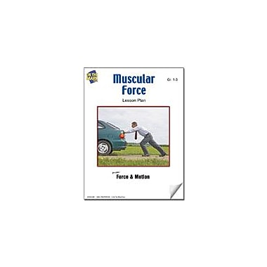 On The Mark Press Muscular Force Lesson Plan Science Workbook, Grade 1 - Grade 3 [eBook]