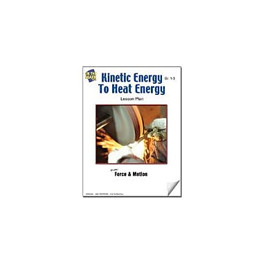 On The Mark Press Kinetic Energy to Heat Energy Lesson Plan Science Workbook, Grade 1 - Grade 3 [eBook]