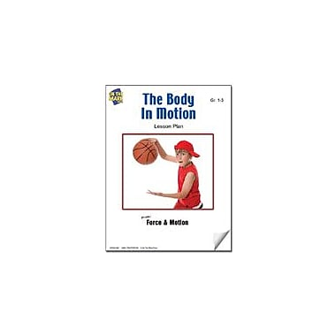 On The Mark Press The Body In Motion Lesson Plan Science Workbook, Grade 1 - Grade 3 [eBook]