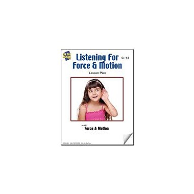 On The Mark Press Listening For Force and Motion Lesson Plan Science Workbook, Grade 1 - Grade 3 [eBook]
