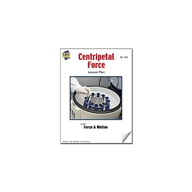 On The Mark Press Centripetal Force Lesson Plan Science Workbook, Grade 4 - Grade 6 [eBook]