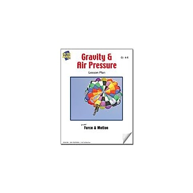 On The Mark Press Gravity and Air Pressure Lesson Plan Computers Workbook, Grade 4 - Grade 6 [eBook]