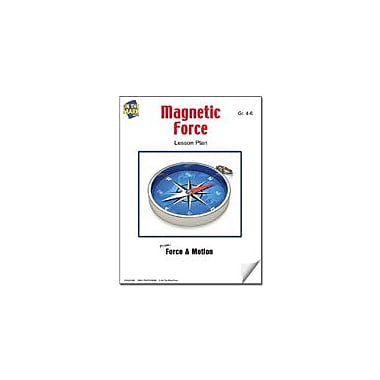 On The Mark Press Magnetic Force Lesson Plan Science Workbook, Grade 4 - Grade 6 [eBook]