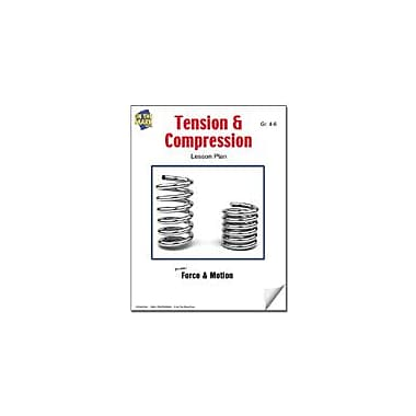 On The Mark Press Tension and Compression Lesson Plan Science Workbook, Grade 4 - Grade 6 [eBook]