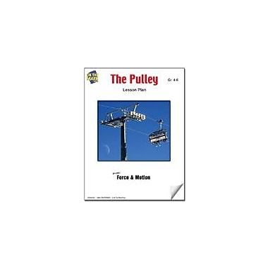 On The Mark Press The Pulley Lesson Plan Science Workbook, Grade 4 - Grade 6 [eBook]