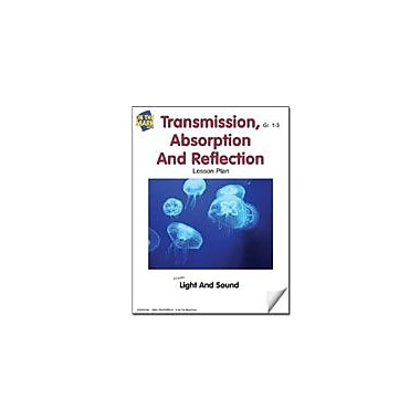 On The Mark Press Transmission, Absorption and Reflection Lesson Plan Science Workbook, Grade 1 - Grade 3 [eBook]