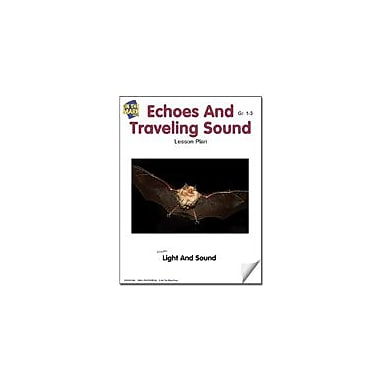 On The Mark Press Echoes and Traveling Sound Lesson Plan Science Workbook, Grade 1 - Grade 3 [eBook]